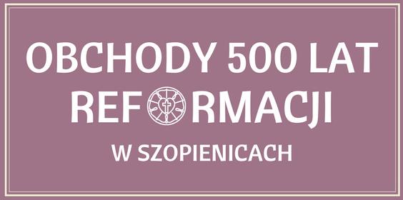 Obchody 500 lat Reformacji